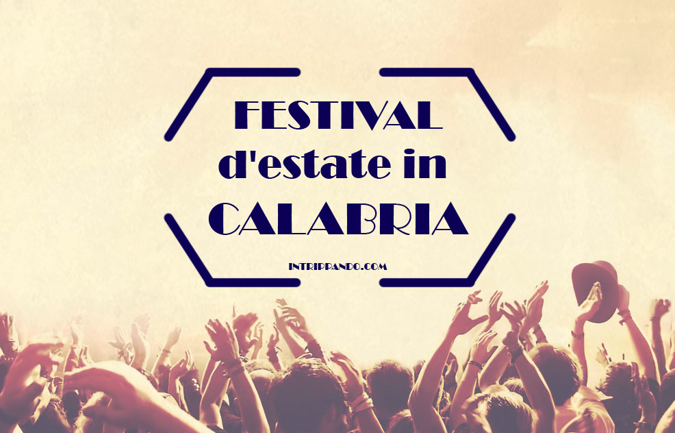 Festival dell'estate in Calabria